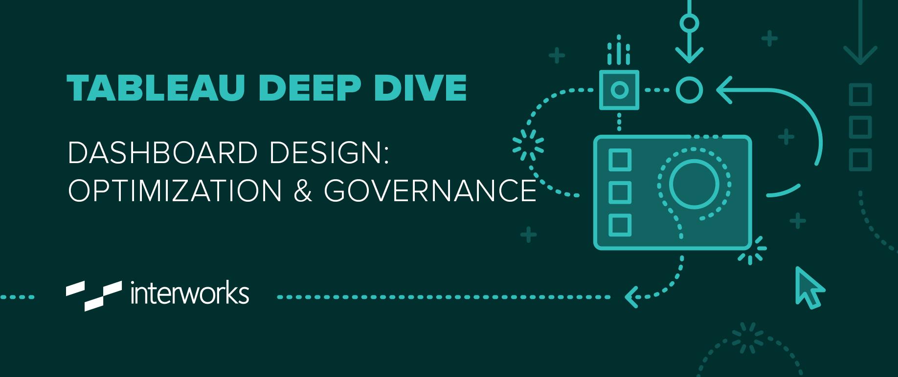 Tableau Deep Dive: Dashboard Design - Optimization