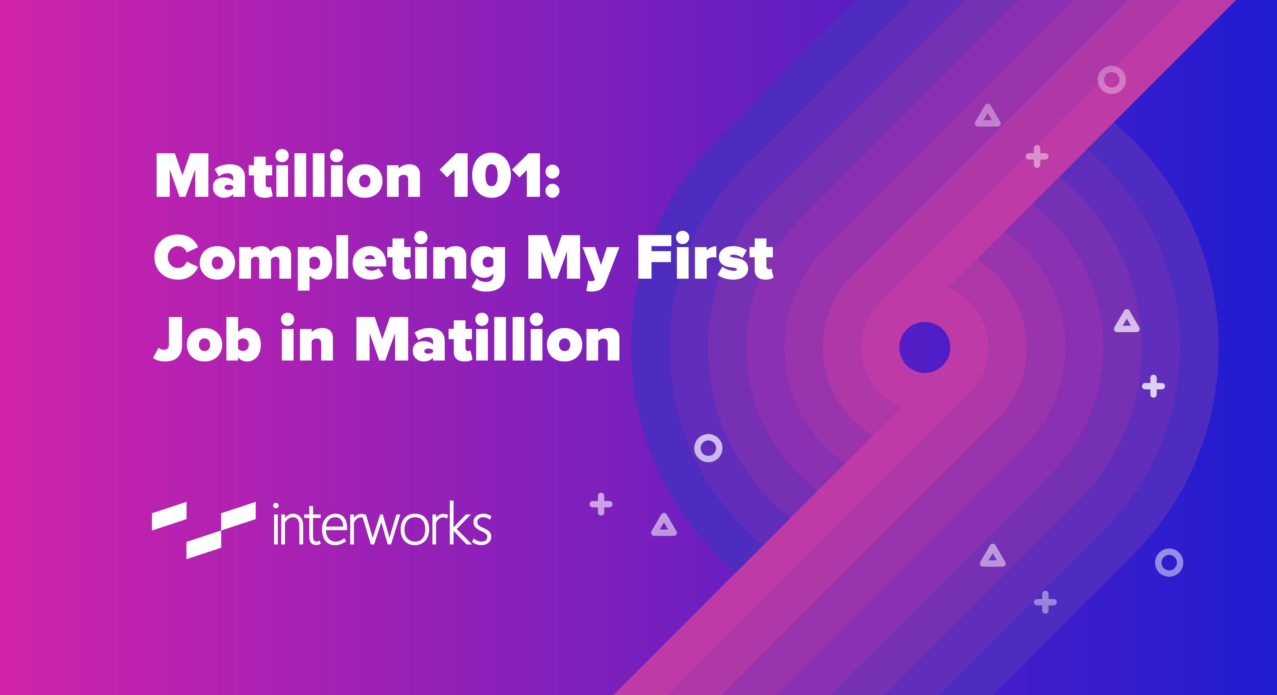 Matillion 101 first job