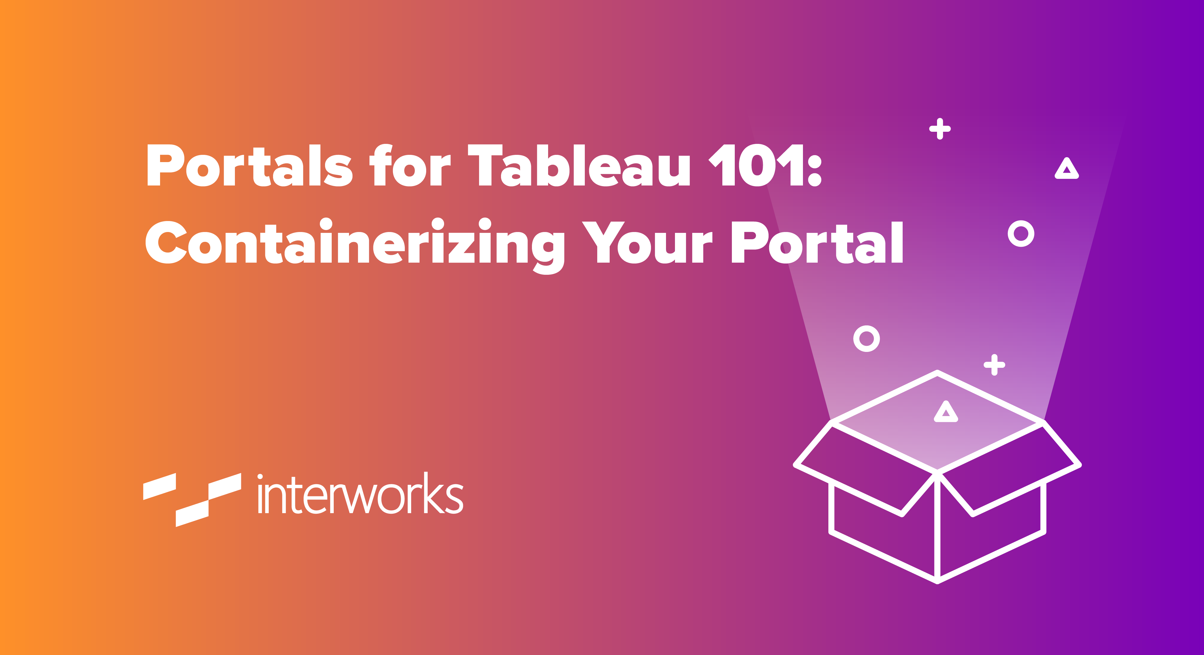 Portals for Tableau 101: Containerizing Your Portal