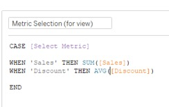 create a calculated field based on selection metric in Tableau