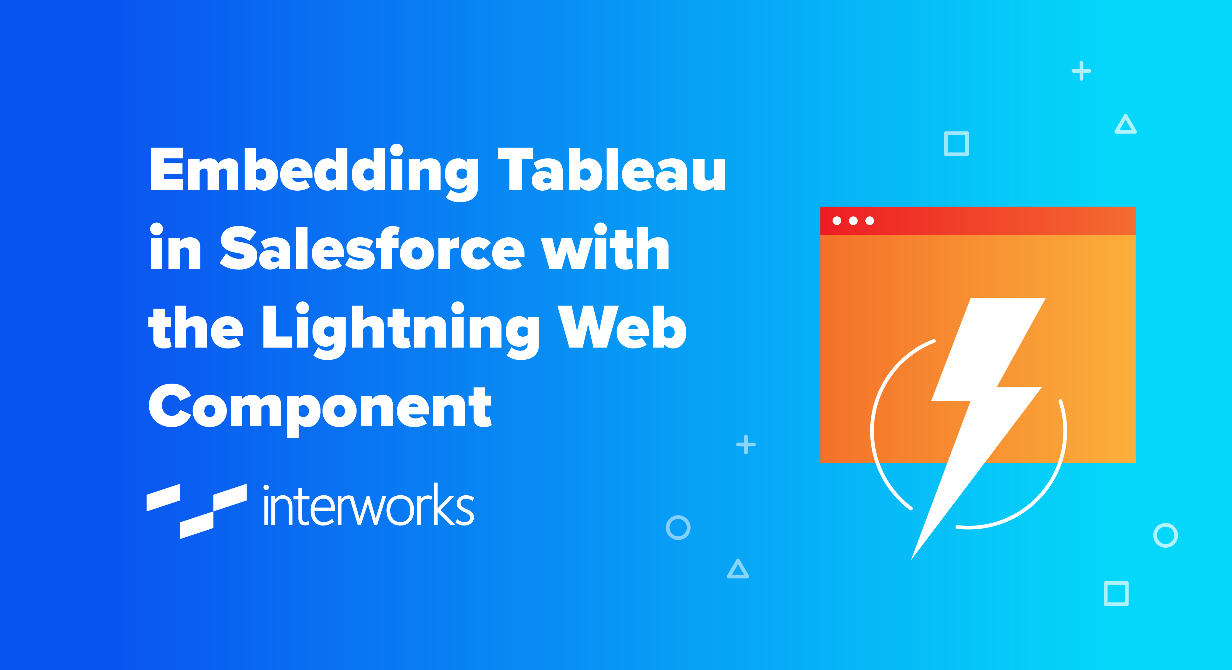 Embedding Tableau in Salesforce with the Lightning Web Component