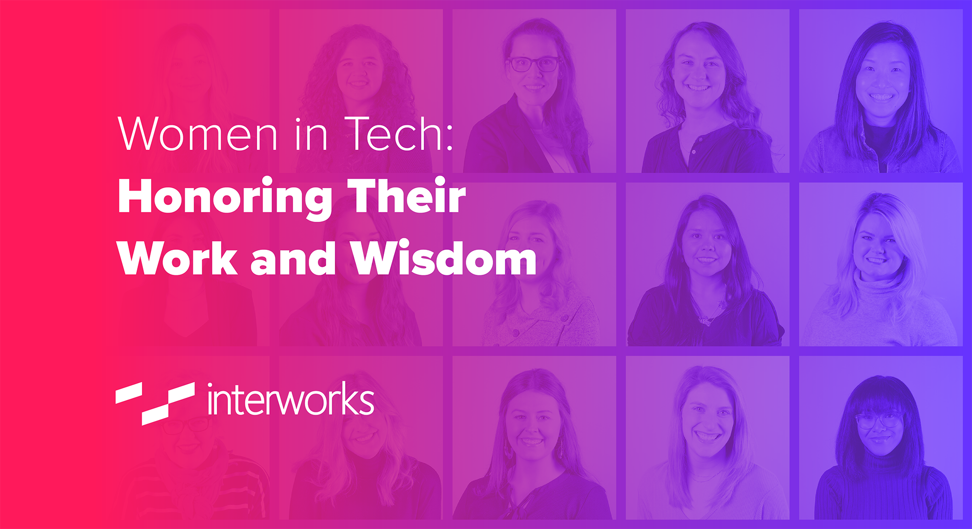 Women in Tech: Honoring Their Work and Wisdom