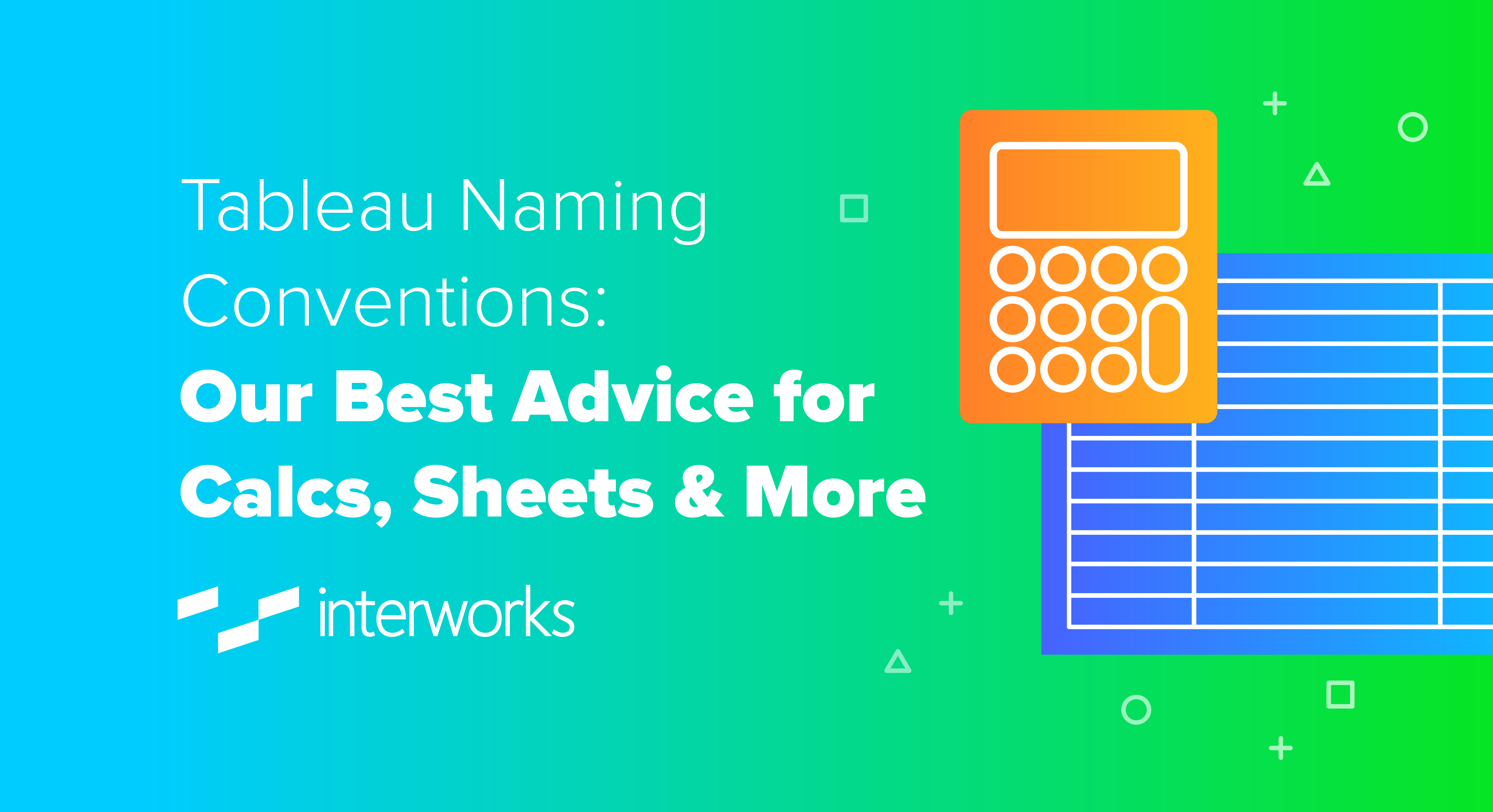 Tableau Naming Conventions: Our Best Advice for Calcs, Sheets & More