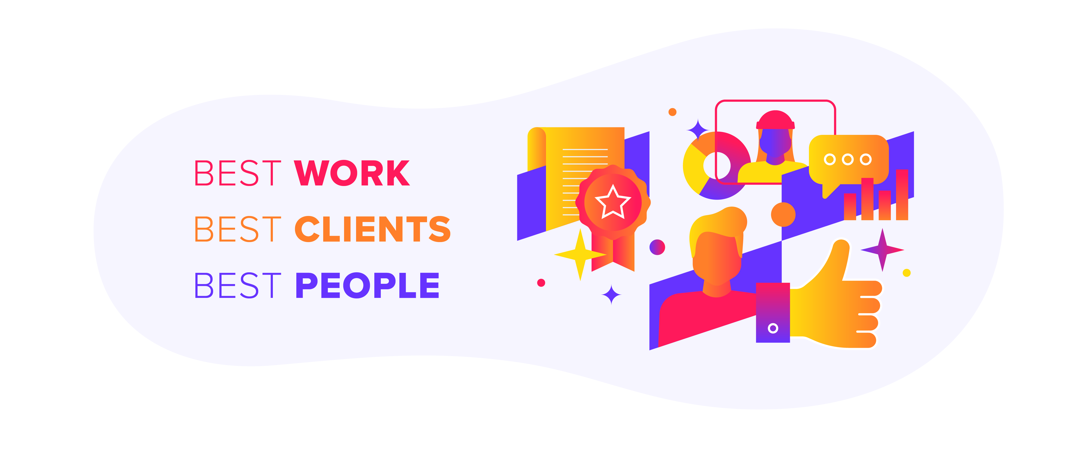 Do the best work for the best clients with the best people