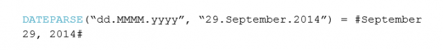 "DATEPARSE(""dd.MMMM.yyyy"", ""29.September.2014"") = #September 29, 2014#"