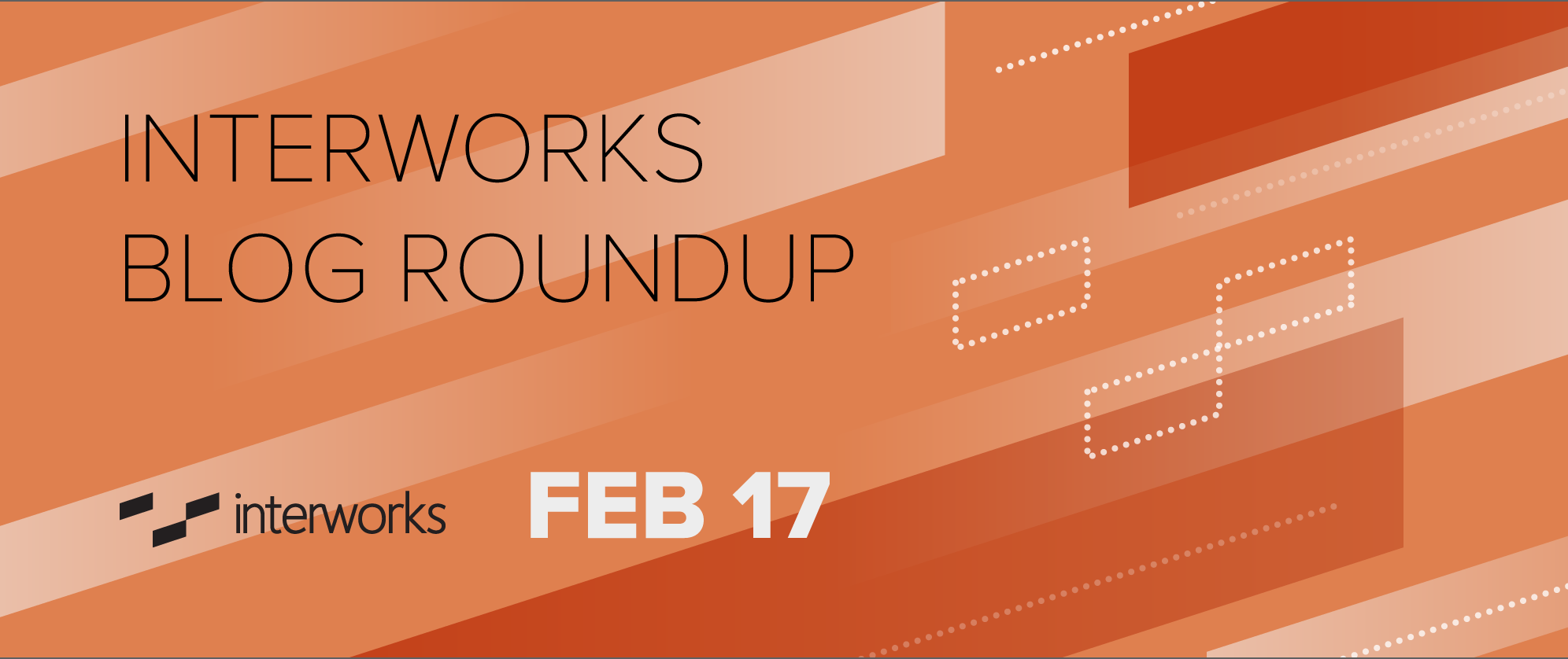 InterWorks Blog Roundup - Feb. 2017
