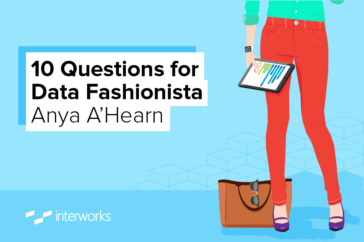 10 Questions for Data Fashionista Anya A'Hearn