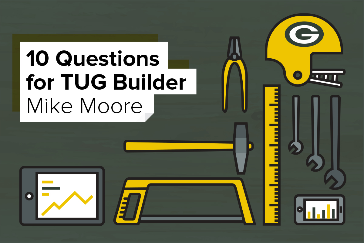 10 Questions for TUG Builder Mike Moore